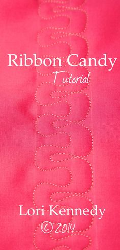 Free Motion Quilt, Step-by-Step Tutorial, Ribbon Candy