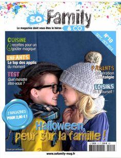 So Family & Co : Le magazine dont vous êtes le héros Bimestriel Prix n° : 2.90€ Editeur : Manhattan Communication