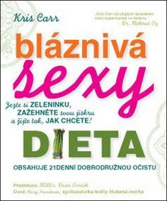 Bláznivá sexy dieta