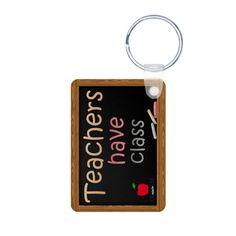 Teachers Have Class Aluminum Photo Keychain #school teacher