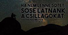Stephenie Meyer #idézet