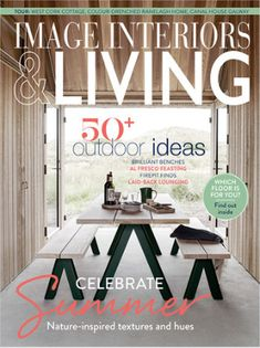 IMAGE Interiors & Living July/August 2017 2017 Images, Living Magazine, Interiors, Live, Outdoor, Inspiration, Outdoors, Biblical Inspiration, Decoration Home