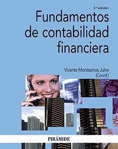 Fundamentos de contabilidad financiera. Vicente Montesinos. Máis información no catálogo: http://kmelot.biblioteca.udc.es/record=b1651936~S1*spi