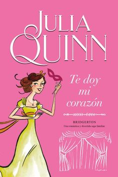 Buy Te doy mi corazón (Bridgerton by Julia Quinn and Read this Book on Kobo's Free Apps. Discover Kobo's Vast Collection of Ebooks and Audiobooks Today - Over 4 Million Titles! Oprah Winfrey, Best Books To Read, Good Books, Megan Maxwell, Netflix Series, Masquerade Ball, Julia, Book Worms, Saga