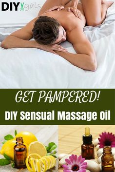 Get Pampered! Make Your Own Sensual Massage Oil!