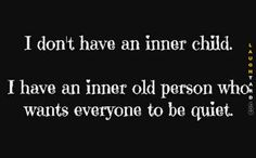 I dont have an inner child