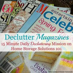 Declutter magazines: 15 minute mission on Home Storage Solutions 101