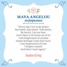 ~ The wisdom of Maya Angelou