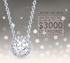 Enter to Win a $3,000 Diamond Halo Pendant via: http://www.adiamor.com/Diamond-Halo-Pendant-Sweepstakes?utm_source=Special+Offers&utm_campaign=693140003a-HaloPendantSweeps_0115&utm_medium=email&utm_term=0_a56e50998c-693140003a-
