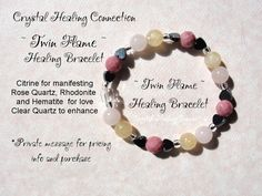Twin Flame The crystals on this bracelet help you to manifest true love from your twin flame. Made with Rose Quartz, Rhodonite, Hematite and Citrine with Clear Quartz to enhance