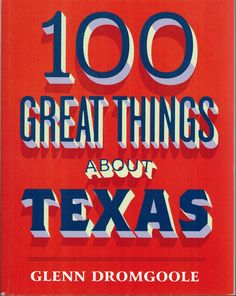 100 Great Things About Texas Book | Treasure Journeys  #Texas