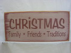 Primtive Christmas Sign Christmas Family Friends Traditions by ExpressionsNmore, $15.95