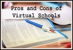 Q: Pros and Cons of Virtual School - Middle Way Mom    Could be used to help others understand why we chose virtual school