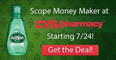 CVS: FREE Scope Starting 7/24 – Print the Coupons Now!