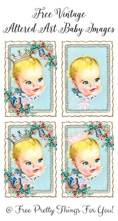 Free Images: Altered Art Baby - Free Pretty Things For You