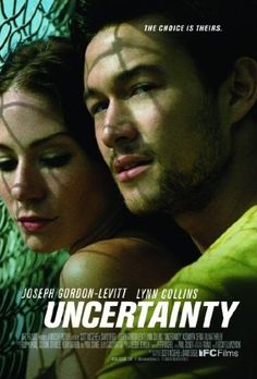Uncertainty - Rotten Tomatoes  Want to watch!