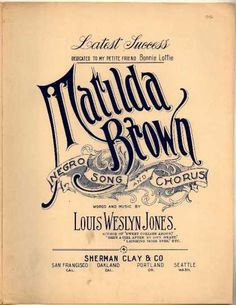 Sheet Music - Matilda Brown; Negro song and chorus
