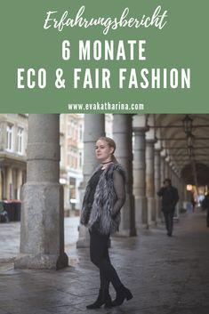 Mein Erfahrungsbericht über 6 Monate Eco Fashion - mein Umstieg, die Sache mit dem Geld, ein kleiner Rückfall und vieles mehr!