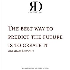 Go create #rdpquotes   Http://www.rossdeanphotography.com
