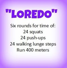 At Home WOD: Loredo. This is way worse than it looks.