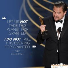 Congrats to Oscar winner Leonardo DiCaprio! Thinking about the words in his Best Actor speech on this #MindfulMonday by todayshow
