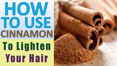 How to Lighten Hair with Cinnamon Naturally Do you want lighter highlights or to lighten your hair colour universally but always refrain due to its hair dama. Lighten Hair Naturally, Soften Hair, How To Lighten Hair, How To Make Hair, Cinnamon Hair, Light Highlights, Natural Health Remedies, Natural Cures, Hair Breakage