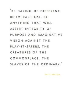 be anything but a play-it-safer ♥