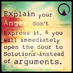Yes, you have to actually verbalize what it feels like to feel anger. Don't raise your voice to emphasize it. Using words calms us down naturally. Breathe deeply and the words will flow. Great Quotes, Quotes To Live By, Me Quotes, Motivational Quotes, Inspirational Quotes, Ford Quotes, Leader Quotes, Advice Quotes, Truth Quotes