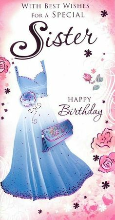 Happy Blessed Birthday, Happy Birthday Greeting Card, Sister Birthday, Birthday Wishes, Birthday Cards, Coffee Crafts, Blue Dresses, Sisters, Birthdays