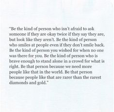 what kind of (or something to that direction) person i aspire to be Love Me Quotes, Words Quotes, Wise Words, Quotes To Live By, Life Quotes, Pretty Words, Beautiful Words, Cool Words, Beautiful Pictures