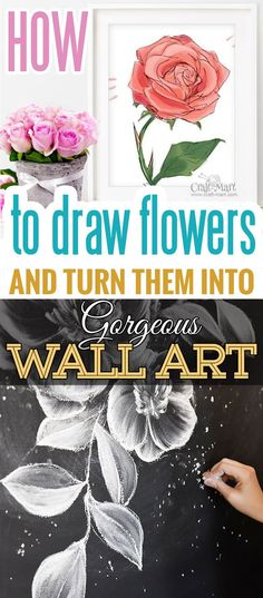 Learn how to draw flowers like roses of lilies and turn these drawings into really beautiful wall art. From chalkboard flower mural to step-by-step tutorials it is really easy to follow the instructions and get amazing results! Drawing is relaxing and fun for all ages! #drawings #howtodraw #flowers  #wallart #walldecor