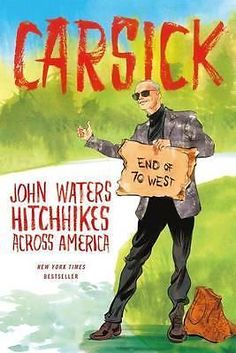 Carsick by John Waters, 9780374298630.