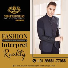 Fashion is a language that creates itself in clothes to Interpret Reality. To buy the latest and Luxury Men's Wear, #Contact: +91-99881-77088 #Address: GT Road, Near Hotel Dolphin, Jalandhar, Punjab -144001 #sodhiselections #sagarsodhi #suits #fashion #suit #style #suitstyle #mensfashion #dresses #bridal #menswear #kurti #onlineshopping #indianwear #instafashion #designer #ethnicwear #cotton #dress #indianfashion #fashionblogger #india Best Suits For Men, Cool Suits, Mens Suits, Mens Fashion Quotes, Mens Fashion Wear, Luxury Mens Clothing, Men's Clothing, Designer Suits For Men, Designer Clothes For Men