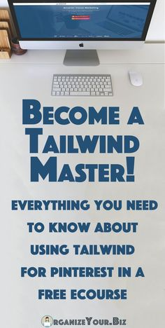Confused about how to use Tailwind? | Organize Your Biz
