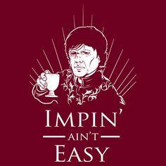 Impin aint easy