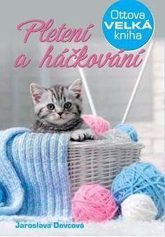 Pletení a háčkování - Ottova velká kniha