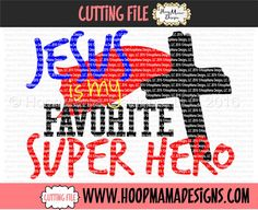 Jesus Is My Favorite Super Hero SVG DXF eps and png by HoopMamaSVG