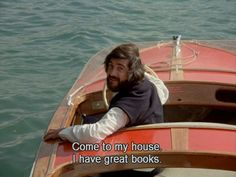 """""""Come to my house. I have great books."""" -- From """"Claire's Knee"""" (""""Le genou de Claire""""), Eric Rohmer, 1970 French Film, Film Movie, Citations Film, Films Cinema, Robert Rauschenberg, Movie Lines, Film Quotes, Edgy Quotes, Cinema Quotes"""