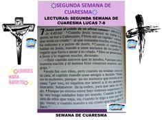 SEGUNDA SEMANA DE CUARESMA.LECTURAS DE LA BIBLIA, 40 DÍAS DE AYUNO Y ORACIÓN. EVANGELIO SEGÚN SAN LUCAS: 7-8. DESDE MI BIBLIA. PARTE 2. ҉҉LOURDES MARÍA BARRETO҉҉