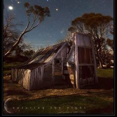 """""""Pioneering Spirit"""" Credit : Capturing The Night- Photography by Greg Gibbs Scenic Photography, Night Photography, Nature Photography, Australian Bush, Sleeping Under The Stars, Dark Skies, Victoria Australia, Shed Plans, Most Visited"""