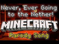 """♪ """"Never Ever Going to the Nether"""" A Minecraft Song Parody of Taylor Swift's """"We Are Never.."""" ♪ - YouTube"""