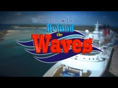 Disney Cruise Line: Behind the Waves