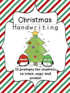Christmas Writing and Handwriting Pack {Bonus 15 Writing Prompts}