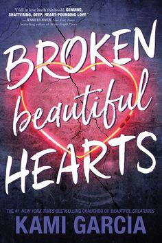 Release Blitz - Broken Beautiful Hearts by Kami Garcia