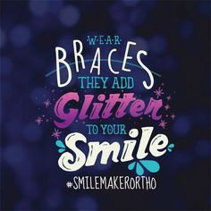 BRACES help give you the smile of your dreams—and they look good doing it! http://www.smilemaker.com