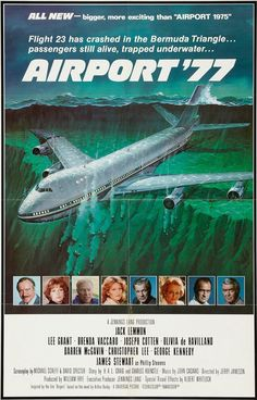 "AIRPORT '77 (1977) - Jack Lemmon - Lee Grant - Brenda Vaccaro - Joseph Cotten - Olivia DeHavilland - Darren McGavin - Christopher Lee - George Kennedy - James Stewart - Inspired by novel, ""Airport"" by Arthur Hailey - Directed by Jerry Jameson - Universal Pictures - Movie Poster."
