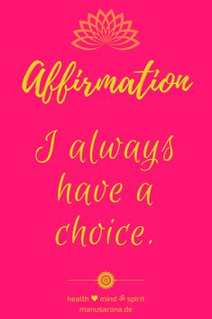 Affirmations help you to buid self-confidence and think more positive. Ich habe immer eine Wahl. Ayurveda, Weight Loss Motivation, Fitness Motivation, Think Positive Thoughts, Meditation, Mental Training, Self Confidence, Yoga Inspiration, Weight Loss Journey