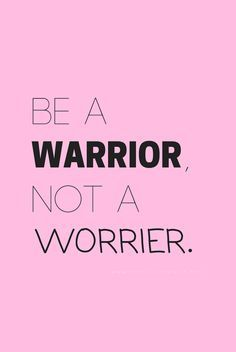 """Be a warrior, not a worrier."" - Positivity Sparkles - ""Be a warrior, not a worrier."" – Positivity Sparkles Anxiety is a dangerous emotion.You men - Motivacional Quotes, Happy Quotes, True Quotes, Words Quotes, Wise Words, Best Quotes, Quotes Positive, Sport Quotes, Life Quotes Inspirational Motivation"