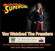 Dr. Boyd Reviews Invites You To Visit Our Web-Site For All of The Supergirl Action Figures, Bobble Heads, And Memorabilia.  Get All The Merchandise That Your Walmart and Target Stores Do Not Carry.  Tell Your Daughters About Us! Start Your Christmas Shopping Today!!  http://drboydreviews.com