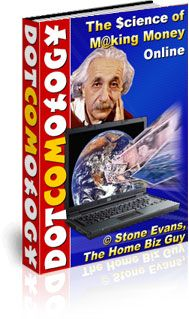 """Introducing...  """"Dotcomology - The Science of Making Money Online"""""""